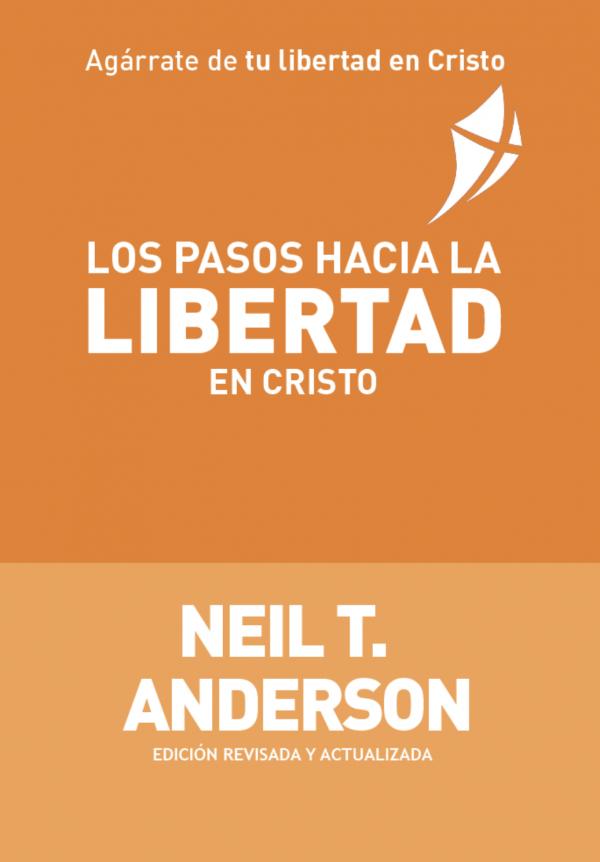Los Pasos hacia la Libertad en Cristo